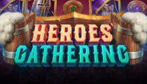 Heroes Gathering